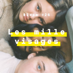 Les mille visages Bloom #26
