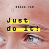 Just do it - Bloom #10