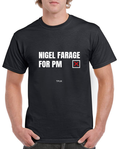 Farage For PM T-Shirt