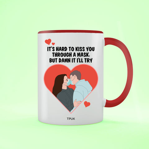 Hard to Kiss - Valentine's Day Two Toned Mug