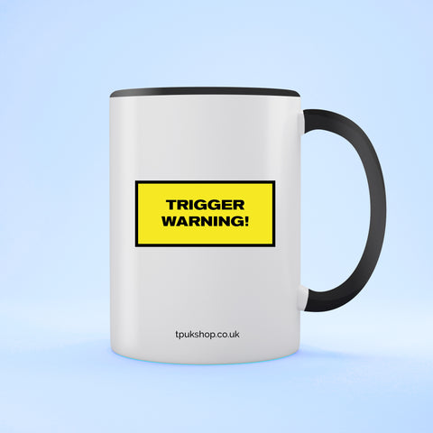 Trigger Warning  Two Toned Mug