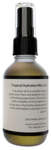 Load image into Gallery viewer, Tropical Hydration Mist | 2oz