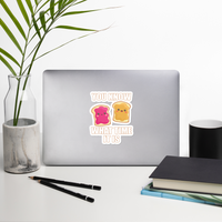 Know What Time It Is - Peanut Butter & Jelly Bubble-free stickers