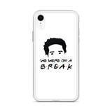 We Were on a Break iPhone Case (Black on White)