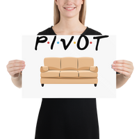 Pivot the Couch Poster