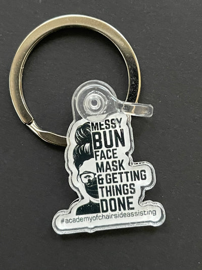 Messy BUN, Facemask and Getting Things Done Keychain!