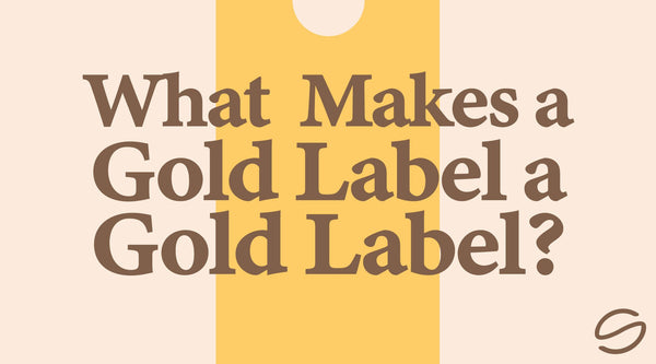 "What is a ""Gold Label"" Coffee?"