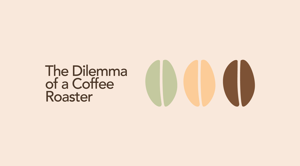 The Dilemma of a Coffee Roaster, New Coffees Vs. Old Standbys