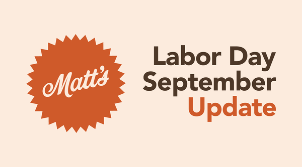 September / Labor Update Letter from Matt (Sagebrush Owner)