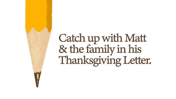 Matt's Thanksgiving Letter 2020