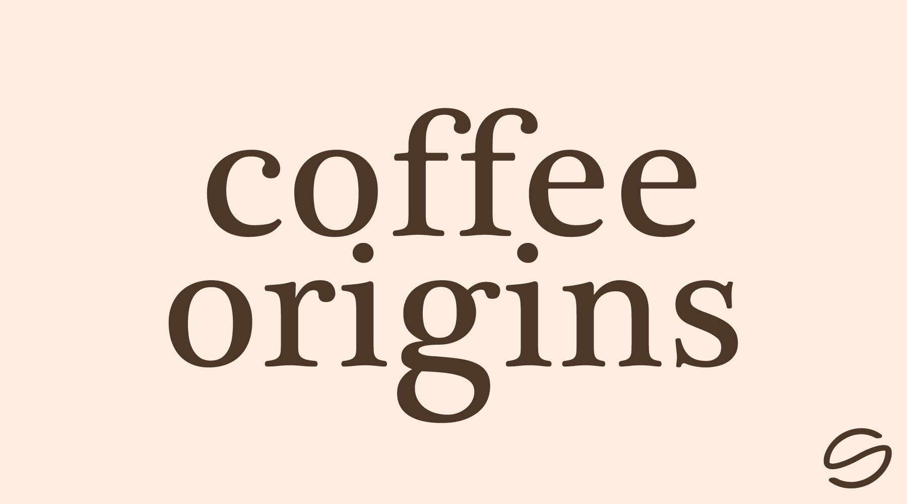 A Quick Overview Of Coffee Origins and Why They're Important