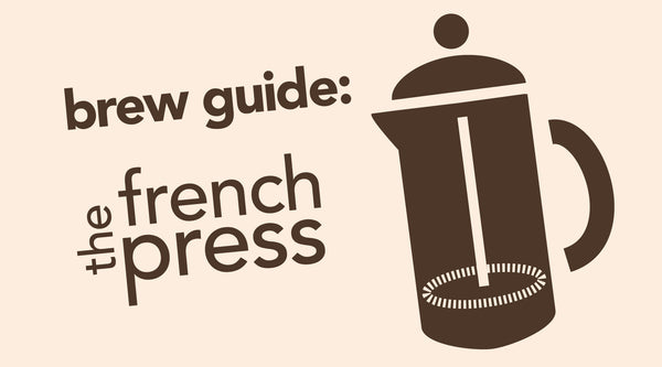 How to Brew with the French Press