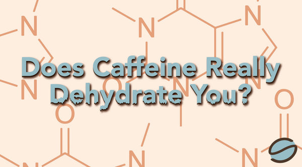 Coffee Myths: Does Caffeine Really Dehydrate You?