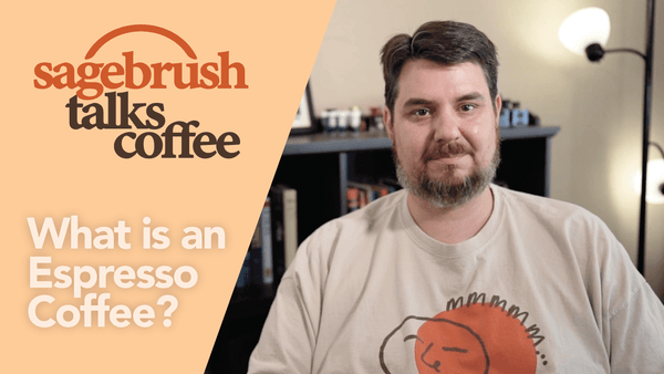 "The Meaning of Espresso Coffee & Why ""Espresso Beans"" Are Not a Thing"