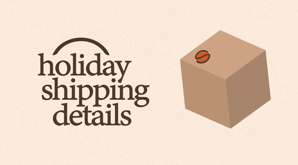 2020 Holiday Roasting & Shipping Schedule