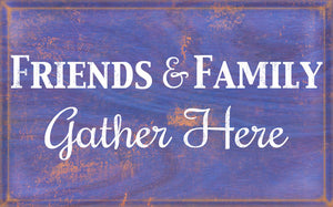 Wood Frames - Decor - Friends And Family Gather Here