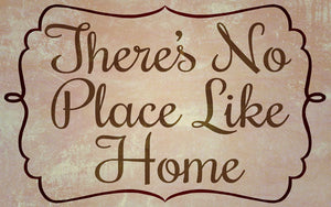 Wood Frames - Decor - Theres No Place Like Home