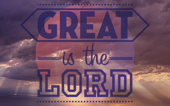 Wood Frames - Faith - Great Is The Lord