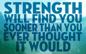 Wood Frames - Inspirational - Strength Will Find You