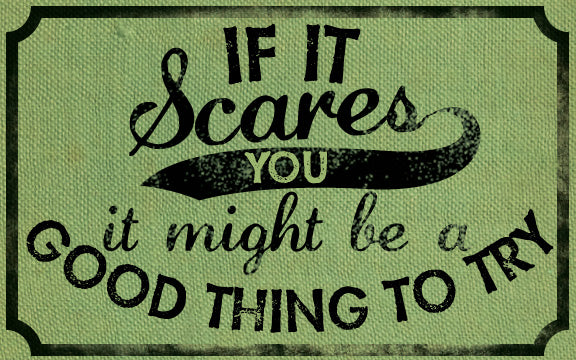 Wood Frames - Inspirational - If It Scares You