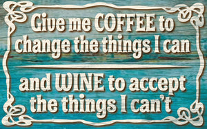 Wood Frames - Humor - Coffee Wine