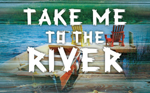 Wood Frames - Outdoor - Take Me To The River