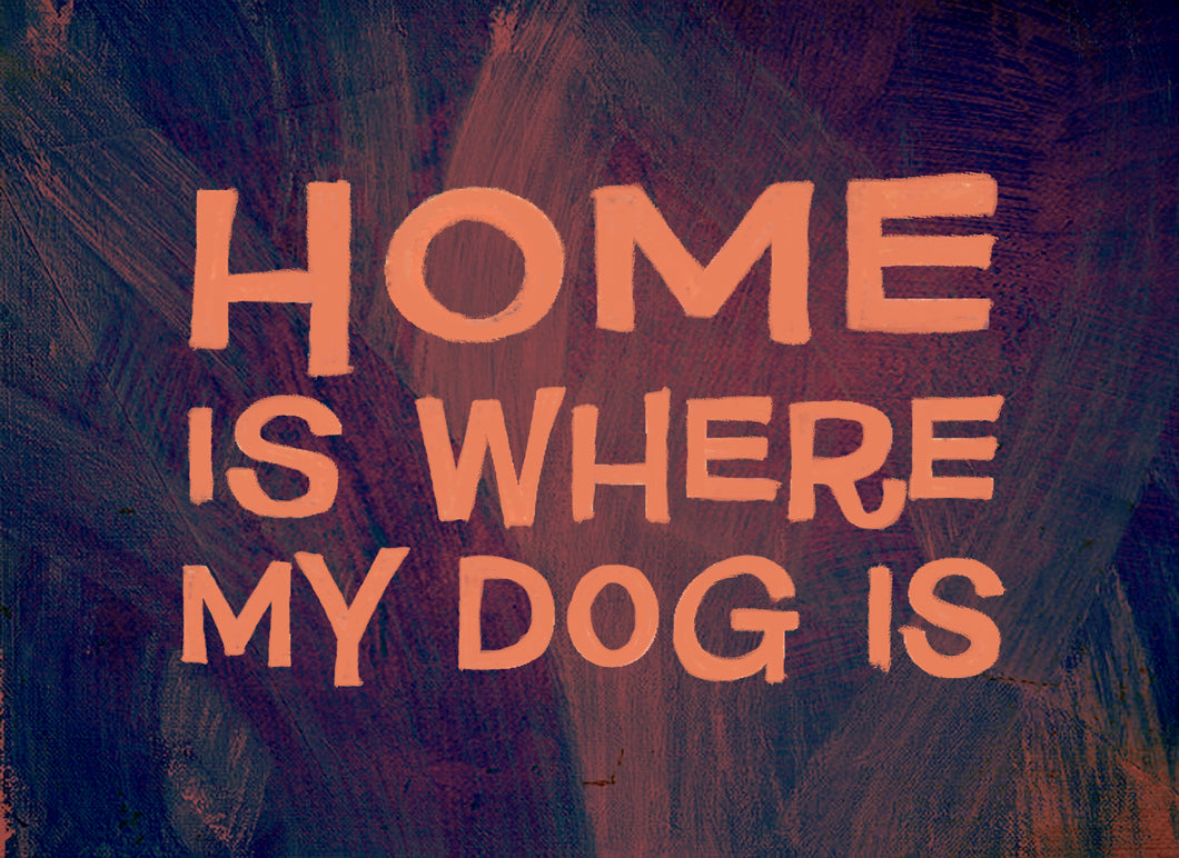 Wood Frames - Pet - Home Is Where My Dog Is