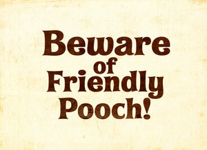 Wood Frames - Pet - Beware Of Pooch