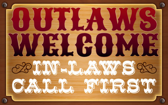 Wood Frames - Western - Outlaws Welcome