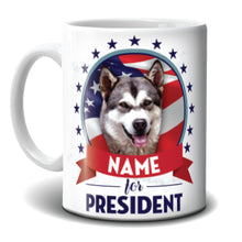 Load image into Gallery viewer, Mug - My Dog for President