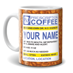 Mug - Coffee Prescription