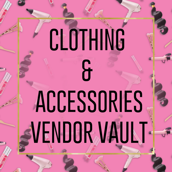 CLOTHING & ACCESSORIES VENDOR VAULT