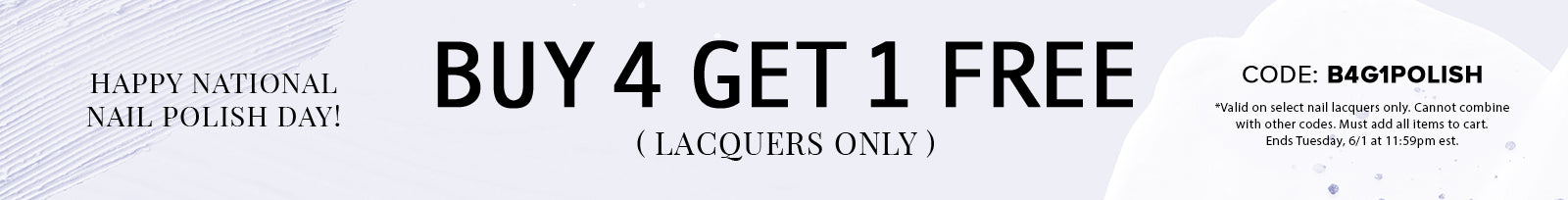 National Nail Polish Day - Buy 4 Lacquers, Get 1 Free