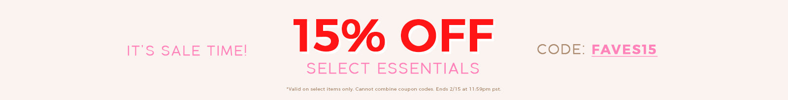President's Day Sale - 15% off Select Essentials