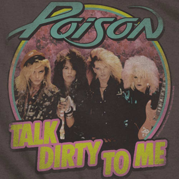 POISON Impressive Long Sleeve T-Shirt, Dirty Talk
