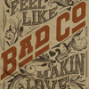 BAD COMPANY Exclusive T-Shirt, Feel Like Makin' Love