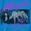POISON Impressive T-Shirt, Nothing But A Good Time