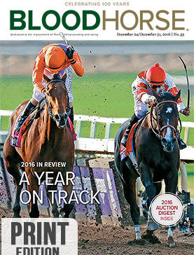 BloodHorse: December 24/31, 2016 Year-end print