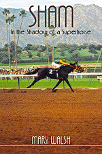 Sham: In the Shadow of a Superhorse