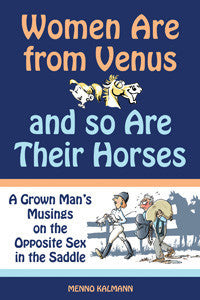 Women Are From Venus And So Are Their Horses