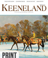 Keeneland Magazine:  Winter 2016 Print