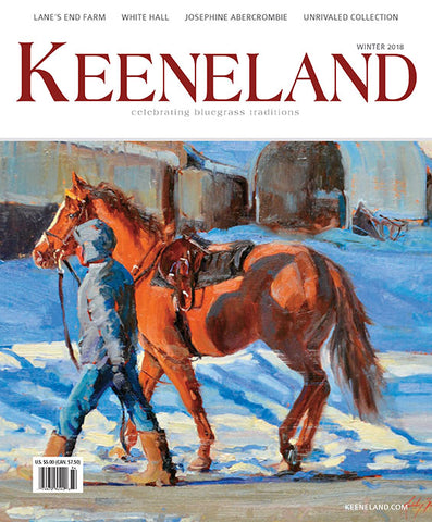 Keeneland Magazine:  Winter 2018 Print