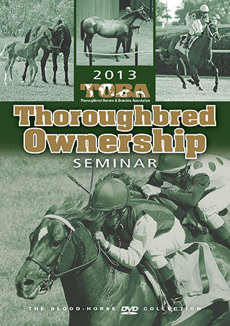 TOBA 2013 Thoroughbred Ownership Seminar DVD [2 Disc]