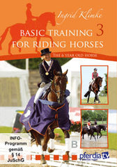 Basic Training for Riding Horses Volume 3