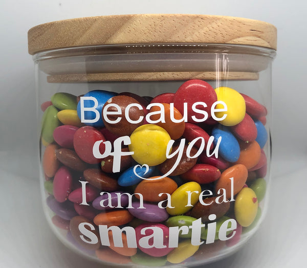 Because of you I am a real smartie