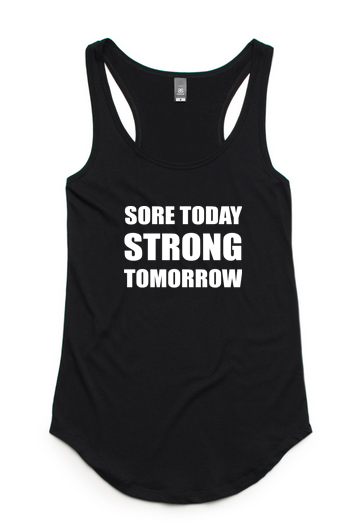Sore today Strong Tomorrow Singlet