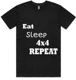 Eat Sleep 4x4 Repeat