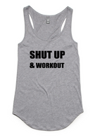 Shut up and Workout Singlet