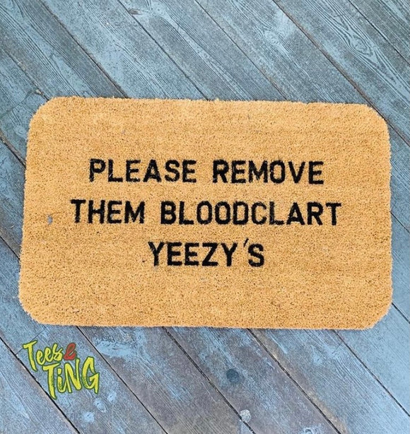 TEES & TING: EXCLUSIVE DOORMAT #1 YEEZY