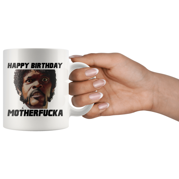 Pulp Fiction Quentin Tarantino Jackson Birthday Movie Quote Coffee Mug - silverageproducts.com